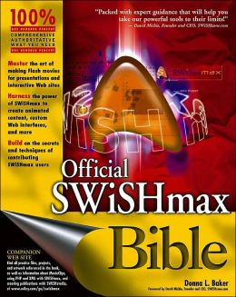 Official SWiSHmax Bible