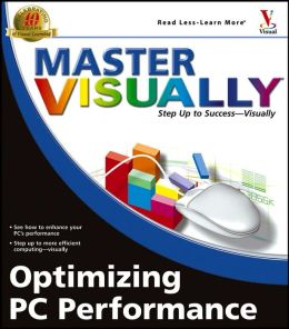 Master VISUALLY Optimizing PC Performance