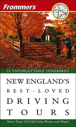 Frommer's New England's Best-Loved Driving Tours 2005