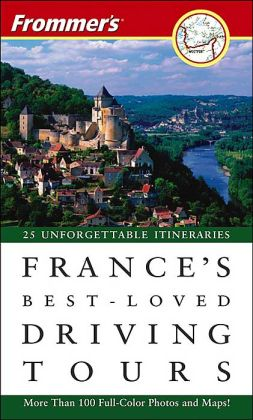 Frommer's France's Best-Loved Driving Tours 2005