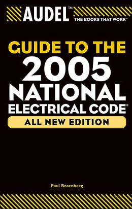 Audel Guide to the 2005 National Electrical Code (R)