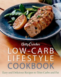 Betty Crocker Low-Carb Lifestyle Cookbook