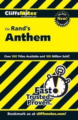 CliffsNotes on Rand's Anthem