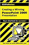 CliffsNotes Creating a Dynamite PowerPoint 2000 Presentation