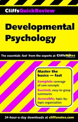 CliffsQuickReview Developmental Psychology