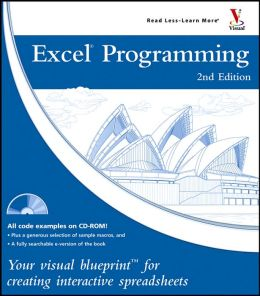 Excel Programming: Your Visual Blueprint for Creating Interactive Spreadsheets