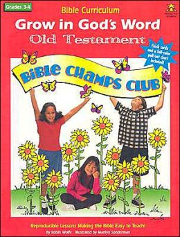 Grow in God's Word-Old Testament: Grade 3-4