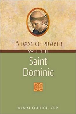 15 Days of Prayer with Saint Dominic