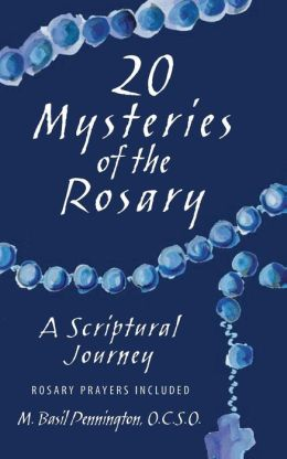 20 Mysteries of the Rosary: A Scriptural Journey