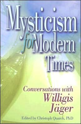 Mysticism for Modern Times: Converstations with Willigis Jager