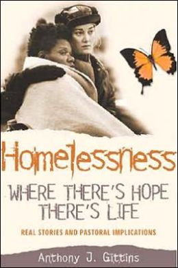 Homelessness: Where There's Hope, There's Life
