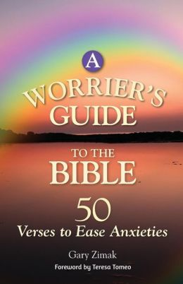A Worrier's Guide to the Bible