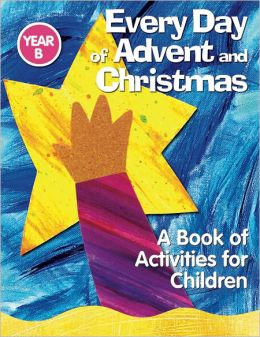 Every Day of Advent and Christmas, Year B