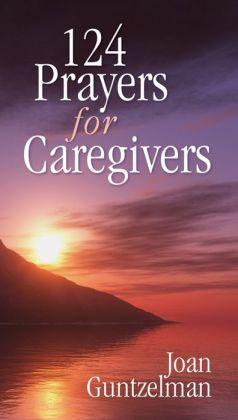 124 Prayers for Caregivers