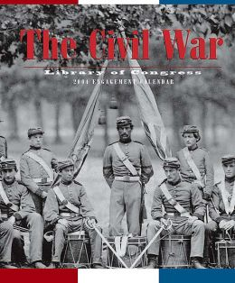 2004 The Civil War Weekly Engagement Calendar