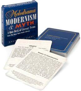 Melodrama, Modernism, & Myth: Knowledge Cards