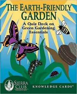 The Earth-Friendly Garden: A Quiz Deck on Green Gardening Essentials