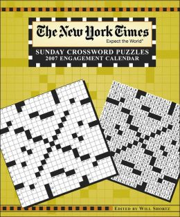 2007 New York Times Sunday Crossword Puzzles Engagement Calendar