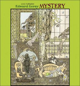 2007 Edward Gorey: Mystery Wall Calendar