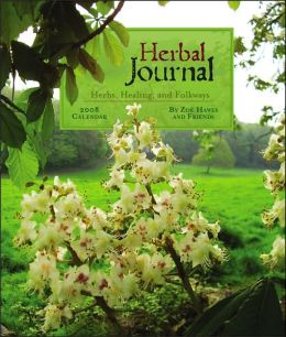 Herbal Journal 2008 Calendar: Herbs, Healing, and Folkways
