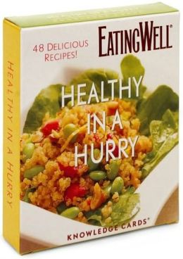 Healthy in a Hurry Recipe Deck Knowledge Cards
