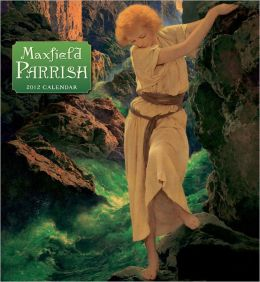 2012 Maxfield Parrish Wall Calendar