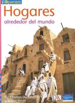Spanish Iopeners Hogares Alrededor Del Mundo Grade K 2006C