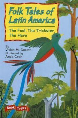 Celebration Press:Good Habits Great Readers Folk Tales Of Latin America Grade 3 Shared Reading Big Book 2007C