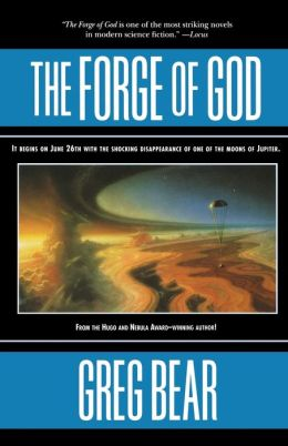The Forge of God (Forge of God Series #1)