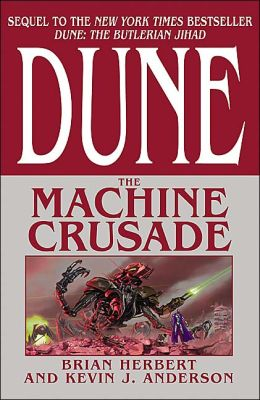 Dune: The Machine Crusade (Legends of Dune Series #2)