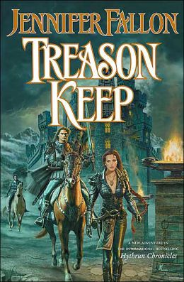 Treason Keep: Book Two of the Demon Child Trilogy (Hythrun Chronicles Series #2)