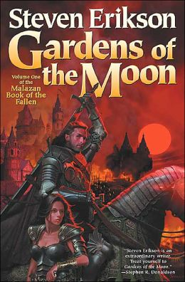 Gardens Of The Moon Malazan Book Of The Fallen Series 1 By Steven Erikson 9780765310019