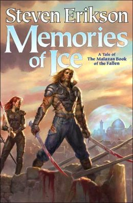 Memories of Ice (Malazan Book of the Fallen Series #3)