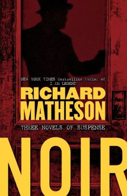 Noir: Three Novels of Suspense