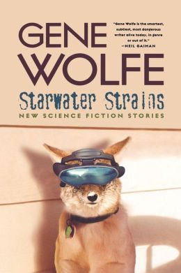 Starwater Strains: New Science Fiction Stories