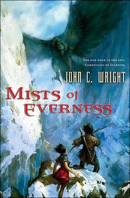 Mists of Everness: Being the Second Part of the War on the Dreaming (Chronicles of Everness Series)