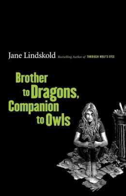 Brother to Dragons, Companion to Owls