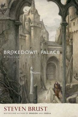Brokedown Palace: A Tale from the East