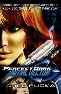 Initial Vector (Perfect Dark Series #1)