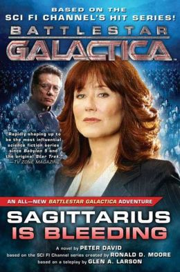 Sagittarius Is Bleeding (Battlestar Galactica Series)