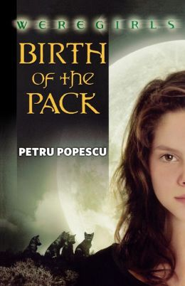 Birth of the Pack (Weregirls Series #1)