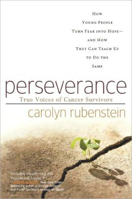 Perseverance: How Young People Turn Fear into Hope-And How They Can Teach Us to Do the Same