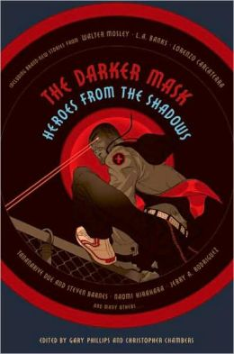 Darker Mask: Heroes From the Shadows