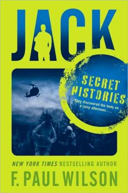Jack: Secret Histories (Young Repairman Jack Series #1)