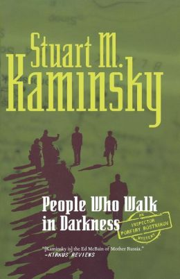 People Who Walk in Darkness (Inspector Porfiry Rostnikov Series #15)