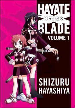 Hayate X Blade, Volume 1