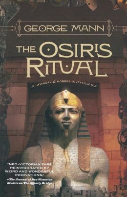 The Osiris Ritual (Newbury & Hobbes Inverstigation #2)
