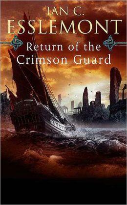 Return of the Crimson Guard (Malazan Empire Series #2)
