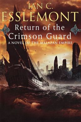 Return of the Crimson Guard (Malazan Empire Series #2)