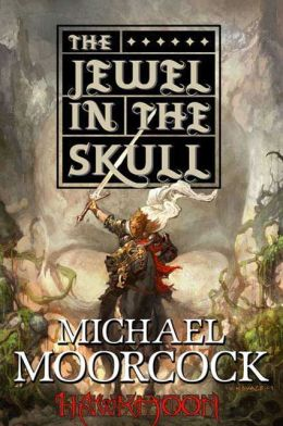 The Jewel in the Skull (Runestaff Series #1)